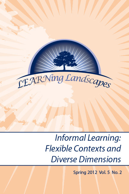 Vol 5 No 2 (2012): Informal Learning: Flexible Contexts and Diverse Dimensions